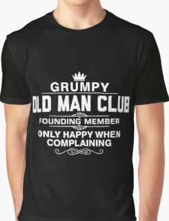 Grumpy Old Man Club Graphic T-Shirt