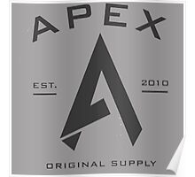 Apex | Original Design | High Quality! Poster