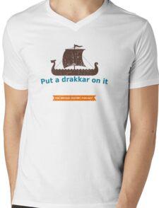 Put a Drakkar on it Mens V-Neck T-Shirt