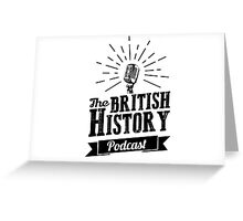The British History Podcast Retro style Greeting Card