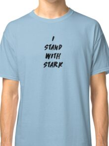 I Stand With Stark  Classic T-Shirt