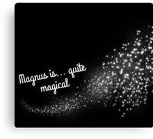 Magnus is Quite Magical Canvas Print