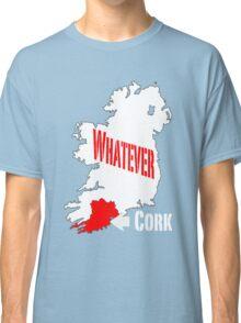Cork... Whatever... Classic T-Shirt