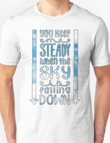 Steady (For King & Country) Lyrics Unisex T-Shirt