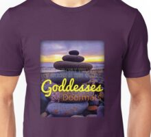 Goddesses and Doormats Unisex T-Shirt