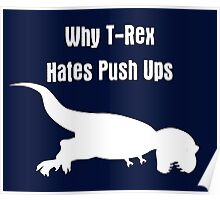 Jurassic T-Rex hates push-ups in the park Tee Poster
