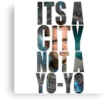 Its a City not a YOYO! Atlantis Stargate Canvas Print