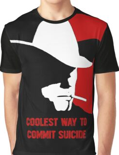 Coolest way to commit suicide Graphic T-Shirt