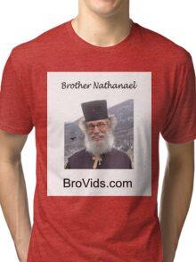 Brother Natanael  BroVids.com Tri-blend T-Shirt