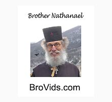 Brother Natanael's BroVids.com Unisex T-Shirt