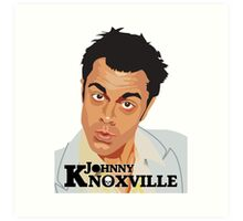Johnny Knoxville Art Print