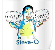 Steve-O Poster
