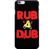 Rub A Dub iPhone Case/Skin