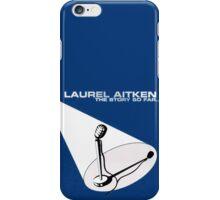 Laurel Aitken The Story So Far .. iPhone Case/Skin