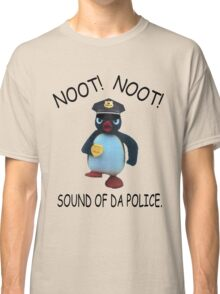 Pingu - NOOT! NOOT! SOUND OF DA POLICE Classic T-Shirt