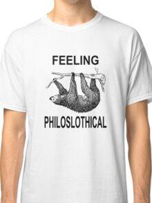 Feeling Philoslothical Classic T-Shirt