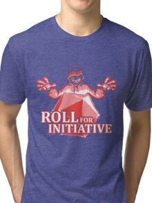Roll for Initiative Tri-blend T-Shirt