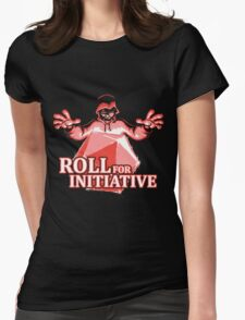 Roll for Initiative Womens Fitted T-Shirt