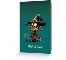 Trick or treat v2 Greeting Card