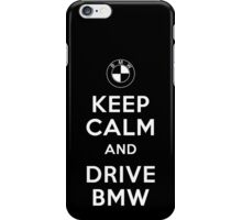 KEEP CALM and DRIVE BMW iPhone Case/Skin
