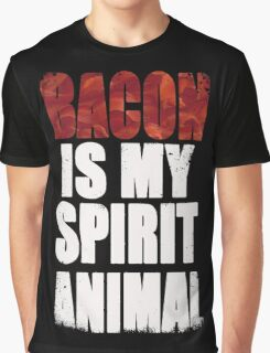 Bacon is my Spirit Animal Graphic T-Shirt