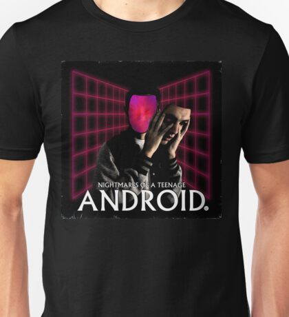 Nightmares of a Teenage Android Unisex T-Shirt