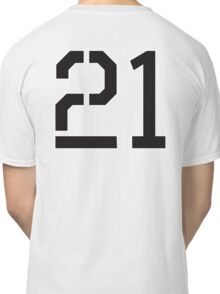 21, TEAM SPORTS, NUMBER 21, TWENTY ONE, TWENTY FIRST, TWO, ONE, Stencil, Competition,  Classic T-Shirt