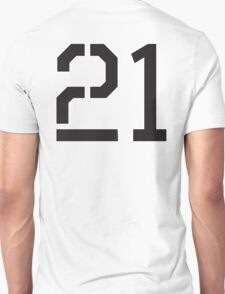 21, TEAM SPORTS, NUMBER 21, TWENTY ONE, TWENTY FIRST, TWO, ONE, Stencil, Competition,  Unisex T-Shirt