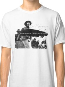 Sylvia Pankhurst - I would rather be a Rebel than a Slave Classic T-Shirt