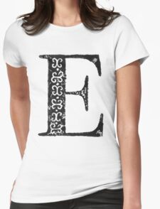 Serif Stamp Type - Letter E Womens Fitted T-Shirt
