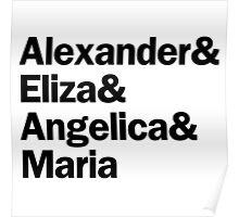 Hamilton - Alexander & Eliza & Angelica & Maria   White Poster