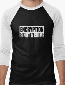 ENCRYPTION IS NOT A CRIME Men's Baseball ¾ T-Shirt
