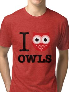 I love owls Tri-blend T-Shirt