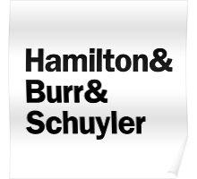 Hamilton - Hamilton & Burr & Schuyler   White Poster