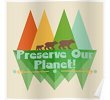 Preserve Our Planet Poster