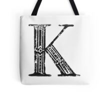 Serif Stamp Type - Letter K Tote Bag
