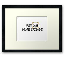 Just One More Episode Person Of Interest Framed Print