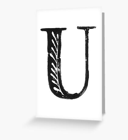 Serif Stamp Type - Letter U Greeting Card