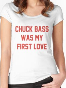 chuck bass was my first love Women's Fitted Scoop T-Shirt
