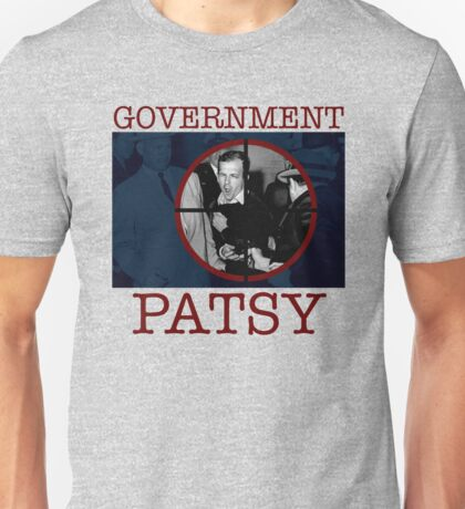 Government Patsy Unisex T-Shirt