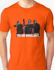 """Primeval- """"You And Whose Army?"""" T-Shirt"""