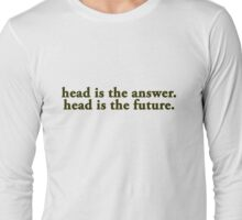 KENDRICK 'HEAD IS THE FUTURE' Long Sleeve T-Shirt