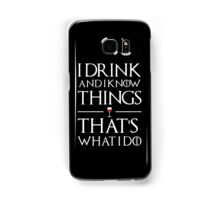Drink and know things Samsung Galaxy Case/Skin
