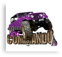 jeepers go commando Canvas Print