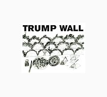 Trump Wall Unisex T-Shirt