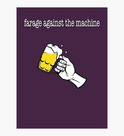 FaRage against the Machine Photographic Print
