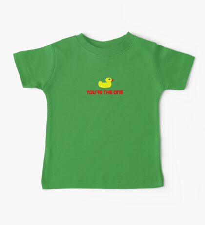 Rubber Ducky You're The One - I Love Duck T-Shirt Baby Tee