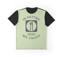 IN SEITAN WE TRUST Graphic T-Shirt
