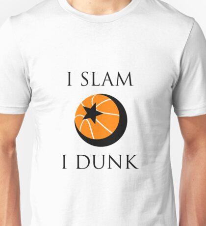 I Slam, I Dunk Unisex T-Shirt