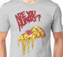 Are you hungry? (pizza) Unisex T-Shirt